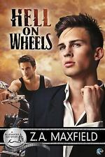Hell on Wheels by Z. A. Maxfield (2014, Paperback)