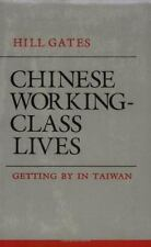 Chinese Working-Class Lives: Getting by in Taiwan (Anthropology of Contemporary