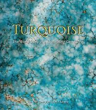 Turquoise : The World Story of a Fascinating Gemstone by Joe Dan Lowry and...