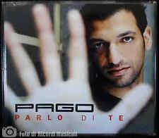 PAGO - PARLO DI TE **CD PERFETTO** SINGOLO 2005
