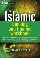The Islamic Banking and Finance Workbook: Step-by-Step Exercises to help you Mas