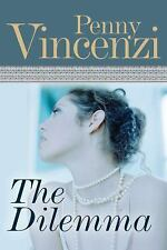 The Dilemma by Penny Vincenzi (2008, Paperback)