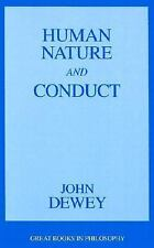 Human Nature and Conduct: An Introduction to Social Psychology (Great Books in P