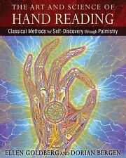 The Art and Science of Hand Reading : Classical Methods for Self-Discovery...