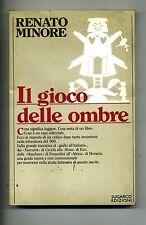 Renato Minore # IL GIOCO DELLE OMBRE # Sugarco Edizioni 1985