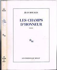 Les CHAMPS D'HONNEUR de Jean ROUAUD saga Éditions de Minuit Prix Goncourt 1990