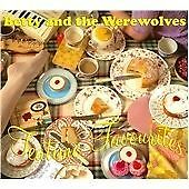 Betty and the Werewolves - Teatime Favourites (2010) CD