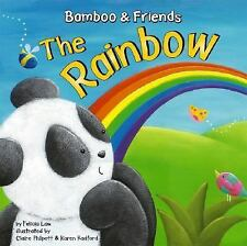 Bamboo and Friends: The Rainbow by Felicia Law (2006, Hardcover)