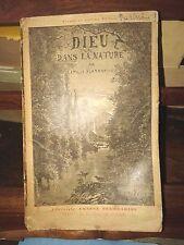 Dieu dans la nature  par Camille Flammarion - Ernest Flammarion Editeur