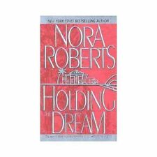 Holding the Dream (Dream Trilogy, Book 2) by Roberts, Nora