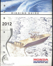 2012 HONDA MARINE OUTBOARD RIGGING GUIDE / PROPELLER SELECTION SHOP MANUAL
