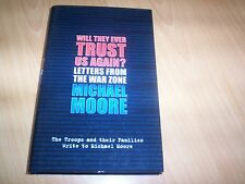 book will they ever trust us again letters from the war zone michael moore