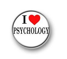 """I LOVE / HEART PSYCHOLOGY / 1"""" / 25mm pin button / badge / school / geek / nerd"""