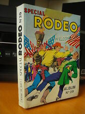 ► ALBUM RELIE SPECIAL RODEO   N°29 - TBE