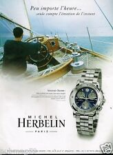 Publicité advertising 2000 La Montre Michel Herbelin .... Newport Trophy