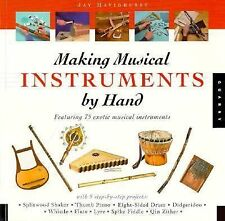 Making Musical Instruments by Hand, Jay Havighurst, Good Book