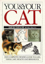 """You and Your Cat (You & your) David Taylor """"AS NEW"""" Book"""