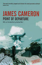 Point of Departure by James Cameron (Paperback, 2006)