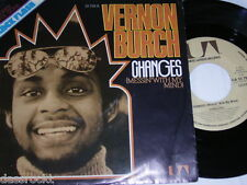 "7"" - Vernon Burch / Changes & Changes - 1975 Soul Funk # 2226"