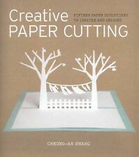 Creative Paper Cutting : 15 Paper Sculptures to Inspire and Delight by...