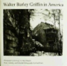 Walter Burley Griffin in America-ExLibrary