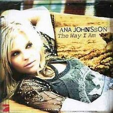 The Way I Am by Ana Johnsson (CD, Oct-2004, Sony/Epic)
