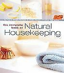 The Complete Book of Natural Housekeeping: 95 Pure & Simple Recipes to-ExLibrary