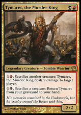 MTG TYMARET, THE MURDER KING - TYMARET, IL RE DELL'OMICIDIO - THS - MAGIC