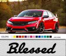 "20"" Blessed decal in dapper font windshield windscreen car window JDM sticker"