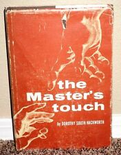 THE MASTER'S TOUCH by Dorothy South Hackworth 1969 LDS MORMON HB