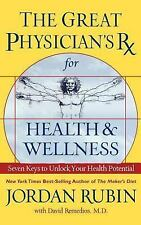 Great Physician's Rx for Health and Wellness (Prescription) by Jordan S....