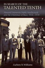 In Search of the Talented Tenth: Howard University Public Intellectual-ExLibrary