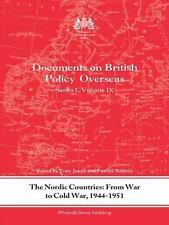 Whitehall Histories: The Nordic Countries in the Early Cold War, 1944-51...