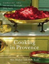 Cooking in Provence, Mackay, Alex, New Books