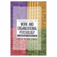 Introduction to Work and Organizational Psychology: A European Perspective