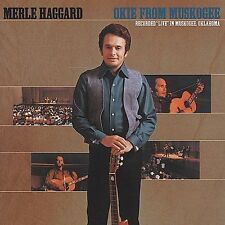 Okie from Muskogee by Merle Haggard & the Strangers (CD, Oct-2001, Capitol)