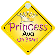 Princesa Ava a bordo Girl Coche Señal child/baby gift/present 002