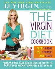 The Virgin Diet Cookbook : 150 Easy and Delicious Recipes to Lose Weight and Fe…