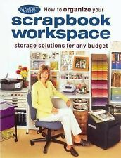How to Organize Your Scrapbook Workspace-Paperback-Paper Crafting DIY Idea Book