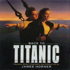 James Horner CD Back To Titanic (Music From The Motion Picture) - Europe