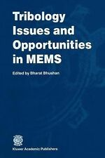 Tribology Issues and Opportunities in MEMS : Proceedings of the...