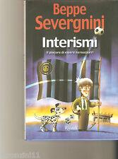 Interismi. Il piacere di essere neroazzurri di Beppe Severgnini - 2002