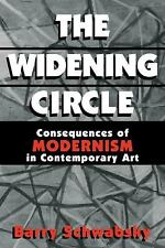 The Widening Circle: The Consequences of Modernism in Contemporary Art-ExLibrary