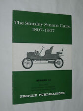 The Stanley Steam Cars 1897-1907 Number 55 Profile Publications