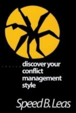 NEW Discover Your Conflict Management Style by Speed B. Leas Paperback Book