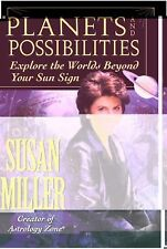 Planets and Possibilities: Explore the Worlds Beyond Your Sun Sign First Edition