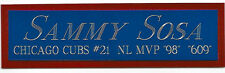 SAMMY SOSA CHICAGO CUBS NAMEPLATE for AUTOGRAPHED Signed BAT-JERSEY-HELMET-PHOTO