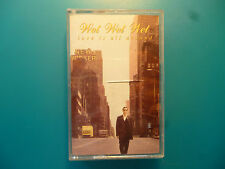 "WET WET WET  "" LOVE IS ALL AROUND ""  CASSETTE SINGLE ( 2 TRACKS )"