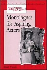 The Book of Monologues for Aspiring Actors, Student Edition-ExLibrary