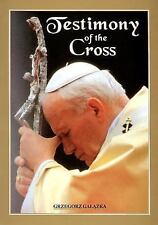 Testimony of the Cross: Meditations and Prayers of His Holiness Pope John Paul I